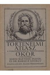 Történelmi atlasz a világtörténelem tanításához - Ókor - Régikönyvek