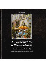 A Gerbeaud-tól a Párisi-udvarig - Tóth András - Régikönyvek
