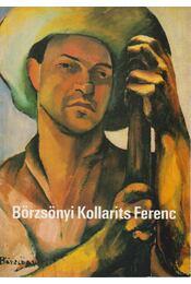 Börzsönyi Kollarits Ferenc - Tóth Antal - Régikönyvek