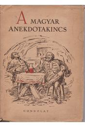 A magyar anekdotakincs - Tóth Béla - Régikönyvek