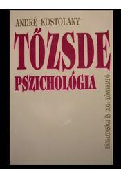Tőzsde pszichológia - Régikönyvek