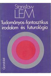 Tudományos-fantasztikus irodalom és futurológia - Régikönyvek