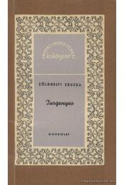 Turgenyev - Zöldhelyi Zsuzsa - Régikönyvek