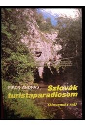 Szlovák turistaparadicsom - Régikönyvek