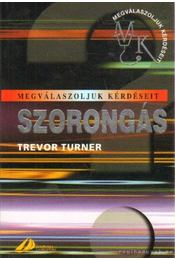 Szorongás - Turner, Trevor - Régikönyvek