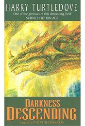 Darkness Descending - TURTLEDOVE, HARRY - Régikönyvek