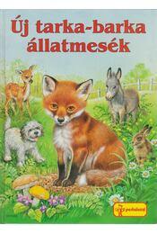 Új tarka-barka állatmesék - Régikönyvek