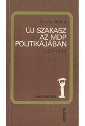 Új szakasz az MDP politikájában - Régikönyvek