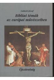 Bibliai témák az európai művészetben II. - Régikönyvek