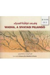 Wadha, a sivatagi pillangó - Umayma Bint Abdullah Al-Chamis - Régikönyvek
