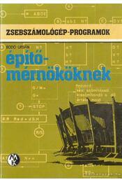Zsebszámológép-programok építőmérnököknek - Urbán Gábor, Bodó László dr. - Régikönyvek