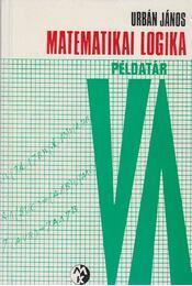 Matematikai logika - Urbán János - Régikönyvek