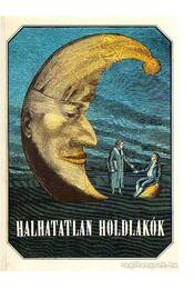 Halhatatlan holdlakók - Urbán László - Régikönyvek