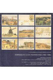 Dobroszláv Lajos festőművész (1902-1986) emlékkiállításának megnyitója (meghívó) - Ury Ibolya - Régikönyvek