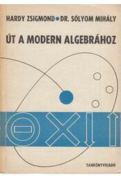 Út a modern algebrához - Régikönyvek
