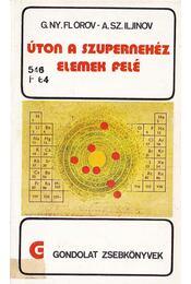 Úton a szupernehéz elemek felé - Régikönyvek