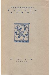 Kootut Runot - V. A. Koskenniemi - Régikönyvek