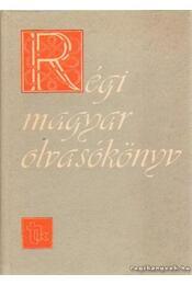 Régi magyar olvasókönyv - V. Kovács Sándor - Régikönyvek
