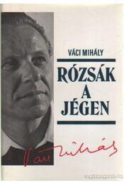 Rózsák a jégen - Váci Mihály - Régikönyvek