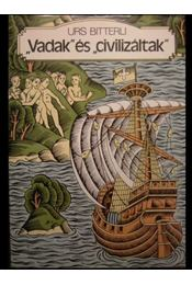 Vadak és civilizáltak - Régikönyvek