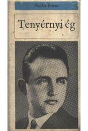 Tenyérnyi ég - Vadász Ferenc - Régikönyvek