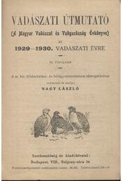 Vadászati útmutató az 1929-1930. vadászati évre - Régikönyvek