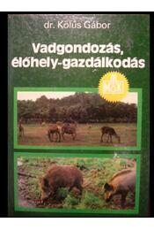 Vadgazdálkodás, élőhely-gazdálkodás - Régikönyvek