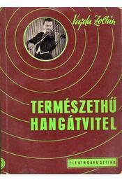 Természethű hangátvitel - Vajda Zoltán - Régikönyvek