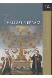 Vallási néprajz - 12. - Régikönyvek