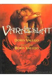 Varázslat - Vallejo, Doris - Régikönyvek