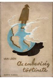 Az emberiség története - Van Loon, H. W. - Régikönyvek