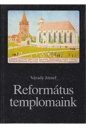 Református templomaink - Várady József - Régikönyvek