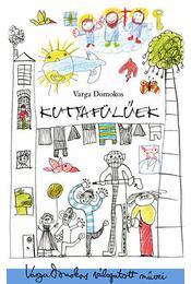 Kutyafülűek - Varga Domokos György - Régikönyvek