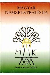 Magyar nemzetstratégia (dedikált) - Varga Domokos György - Régikönyvek