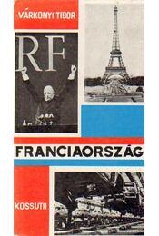 Franciaország - Várkonyi Tibor - Régikönyvek