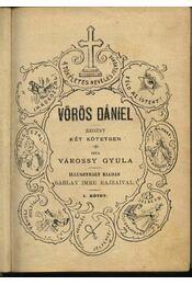 Vörös Dániel (I-II. kötet egyben) - Várossy Gyula - Régikönyvek