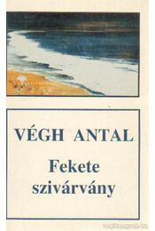Fekete szivárvány - Végh Antal - Régikönyvek