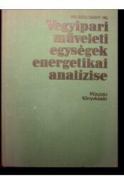 Vegyipari műveleti egységek energetikai analízise - Régikönyvek