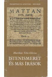 Istenismeret és más írások - Vehe-Glirius, Matthias - Régikönyvek