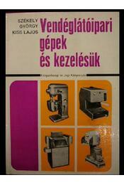 Vendéglátóipari gépek és kezelésük - Régikönyvek