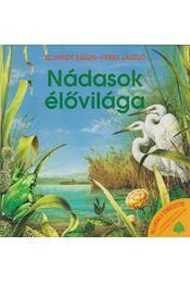 Nádasok élővilága - Veres László, Schmidt Egon - Régikönyvek