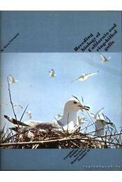 Breeding biology of California and ring-billed gulls (A kaliforniai- és gyűrűscsőrű sirályok szaporodásbiológiája) - Vermeer, Kees - Régikönyvek