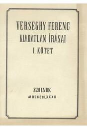 Verseghy Ferenc kiadatlan írásai I. kötet - Régikönyvek