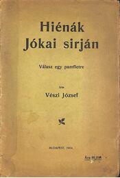 Hiénák Jókai sirján - Régikönyvek