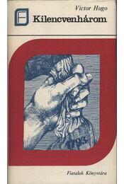 Kilencvenhárom - Victor Hugo - Régikönyvek