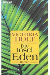 Die Insel Eden - Victoria Holt - Régikönyvek