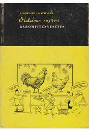 Vidám rajzos baromfitenyésztés - Régikönyvek