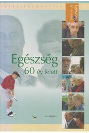 Egészség 60 év felett - Villalobos, Gustavo, Canas, Myriam - Régikönyvek