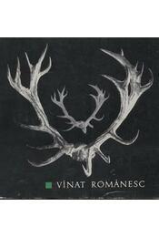 Vinat Romanesc - Régikönyvek