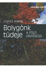 Bolygónk tüdeje - Vojnits András - Régikönyvek